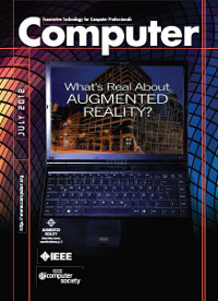 Computer, July 2012 - What's Real About Augmented Reality?